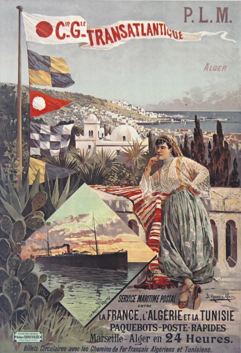 F. Hugo d'Alesi, Compagnie générale transatlantique : Alger, 1898, affiche publicitaire, 108 x 75 cm, BnF, Paris.