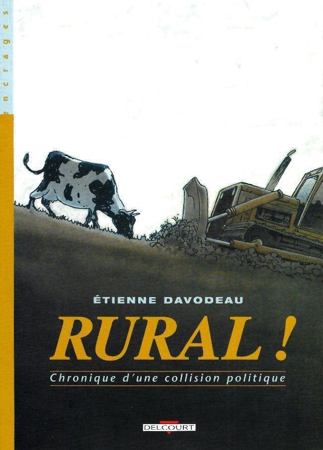 Étienne Davodeau, Rural !, Delcourt, 2018.