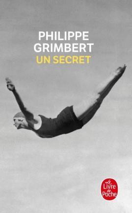 Philippe Grimbert, Un secret, 2004, Le Livre de Poche, 2006.