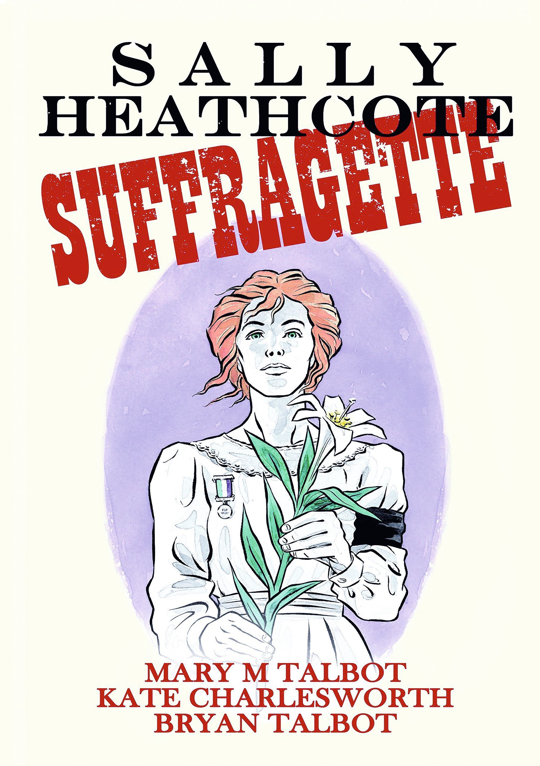couverture du roman graphique Sally Heathcote : suffragette