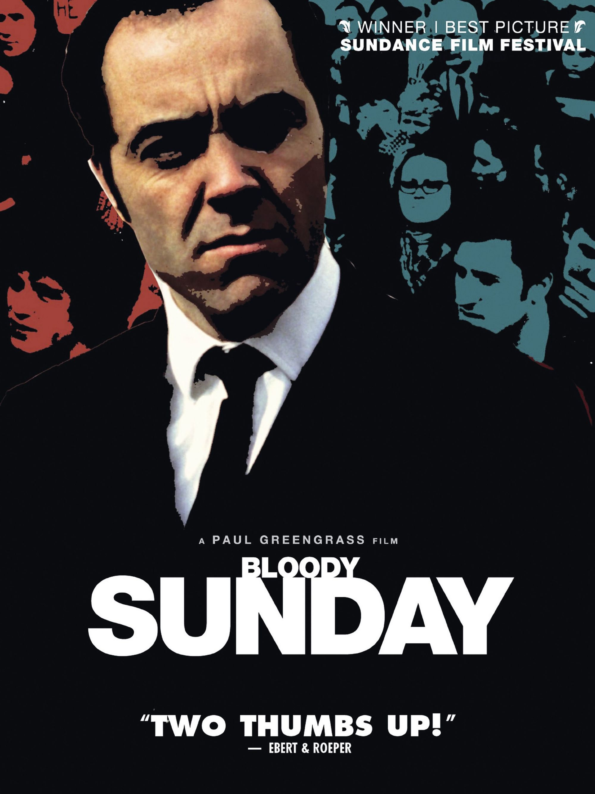 Bloody Sunday, by Paul Greengrass, 2002.