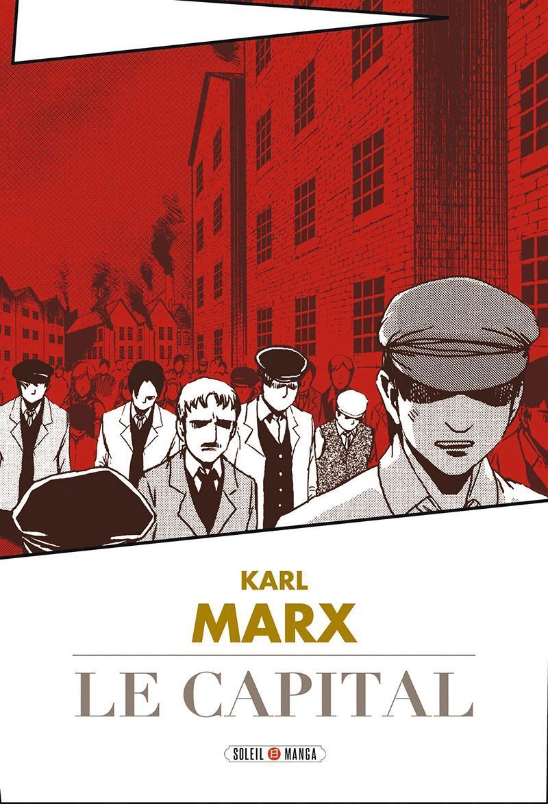 Studio Variety Artworks, Karl Marx. Le Capital, Éditions Soleil, 2011