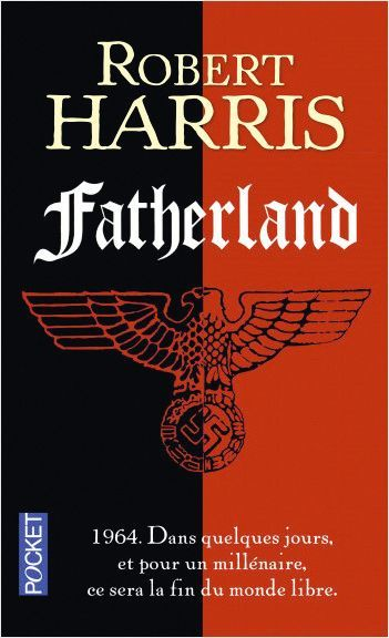 Robert Harris, Fatherland, 1992, Pocket.